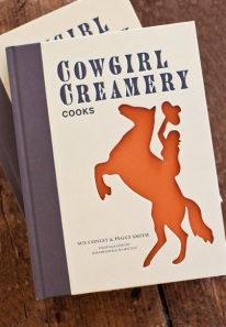 Cowgirl Creamery Cooks by  Sue Conley and Peggy Smith. Image courtesy of thepickyeateronline.com
